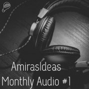 Monthly Audio #1 (Spanish) by Pablo Amirá