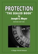 Protection: the sealed book by Joseph Ernest Meyer