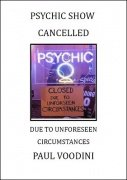 Psychic Show Cancelled by Paul Voodini