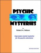 Psychic Mysteries by Robert A. Nelson