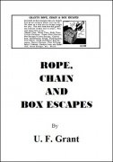 Rope, Chain and Box Escapes by Ulysses Frederick Grant