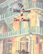 The Witch Queens of New Orleans by TC Tahoe