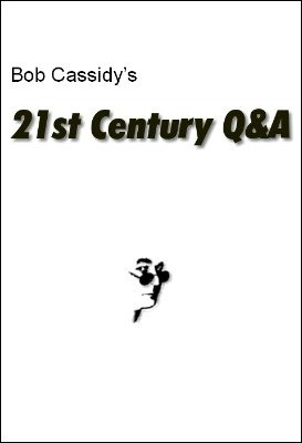 21st Century Q&A by Bob Cassidy