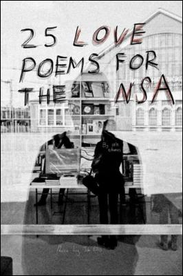 25 Love Poems for the NSA by Iain S. Thomas & Pleasefindthis