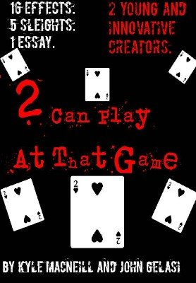 2 Can Play At This Game by Kyle MacNeill & John Gelasi