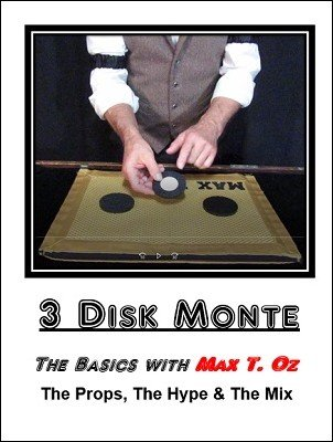 3 Disk Monte by Max T. Oz