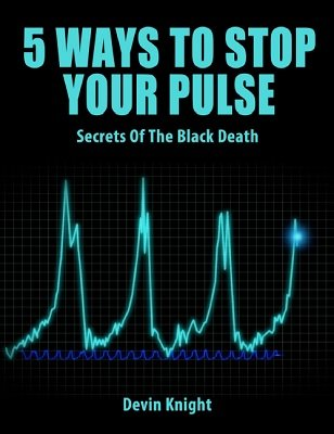 5 Ways to Stop Your Pulse by Devin Knight