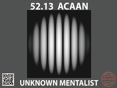 52.13 ACAAN by Unknown Mentalist