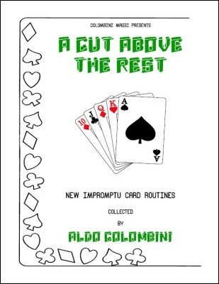 A Cut Above The Rest by Aldo Colombini