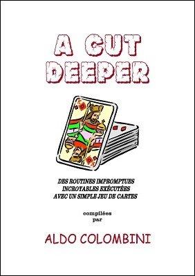 A Cut Deeper (French) by Aldo Colombini