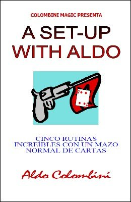 A Set-Up With Aldo (Spanish) by Aldo Colombini