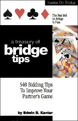 A Treasury of Bridge Tips by Edwin (Eddie) Kantar