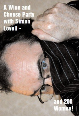 A Wine and Cheese Party with Simon Lovell - and 200 Women: Volume 1 by Simon Lovell