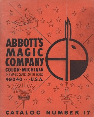 Abbott Magic Catalog #17 1967 by Recil Bordner