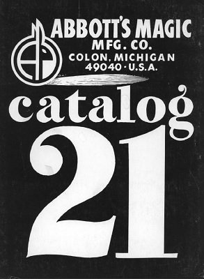 Abbott Magic Catalog #21 1976 by Recil Bordner