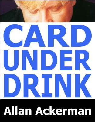 Card Under Drink by Allan Ackerman