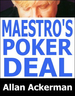Larry Jenning's Maestro's Poker Deal by Allan Ackerman