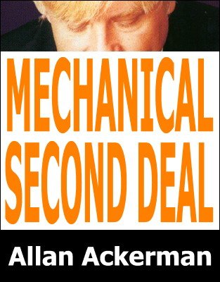 Mechanical Second Deal by Allan Ackerman