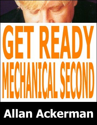 Get Ready For Mechanical Second Deal by Allan Ackerman