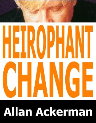 Heirophant Change by Allan Ackerman