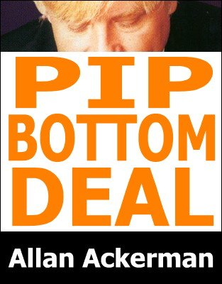 PIP Bottom Deal by Allan Ackerman
