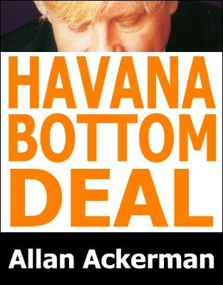 Havana Bottom Deal by Allan Ackerman