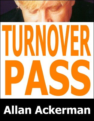 Turnover Pass by Allan Ackerman