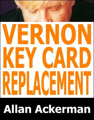 Vernon Key Card Replacement by Allan Ackerman