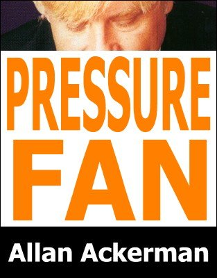 Pressure Fan by Allan Ackerman