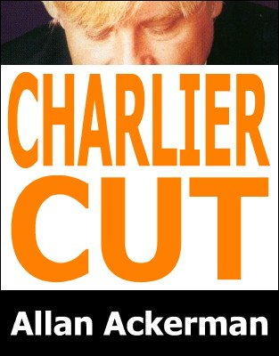 Charlier Cut by Allan Ackerman