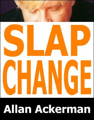Slap Change by Allan Ackerman