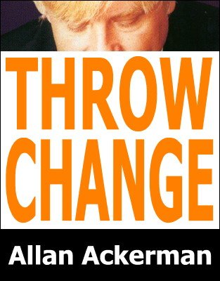 Throw Change by Allan Ackerman