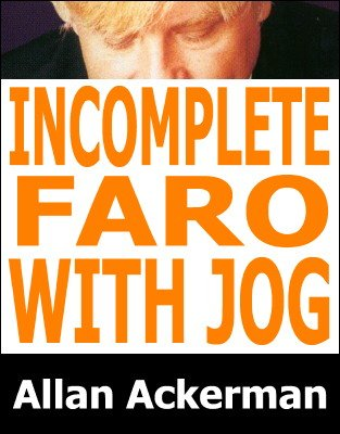 Incomplete Faro With Jog by Allan Ackerman