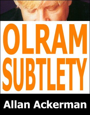 Olram Subtlety by Allan Ackerman