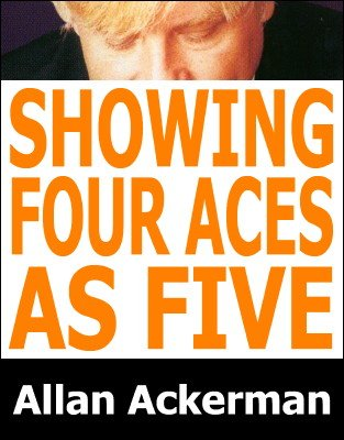 Showing Four Aces as Five by Allan Ackerman