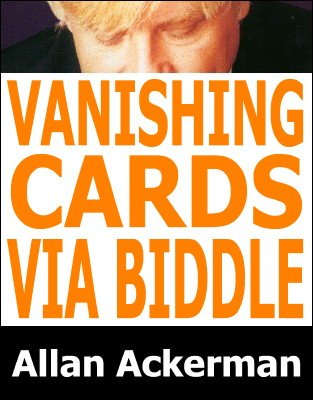 Vanishing Cards Via Biddle by Allan Ackerman