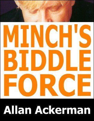 Minch's Biddle Force by Allan Ackerman