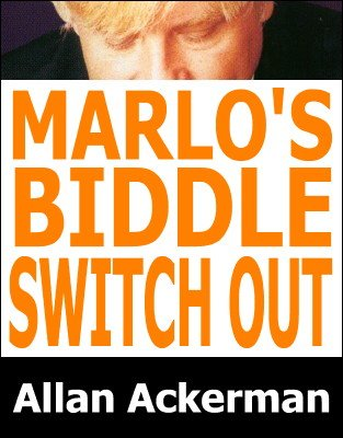 Marlo's Biddle Switch Out by Allan Ackerman