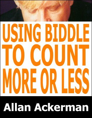Using Biddle To Count More Or Less by Allan Ackerman