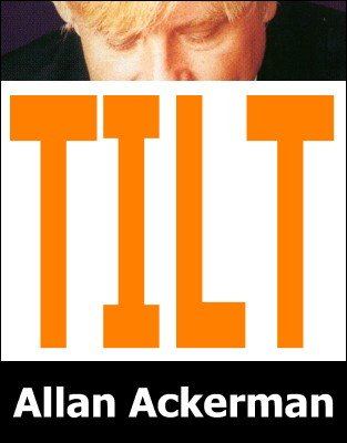 Tilt by Allan Ackerman