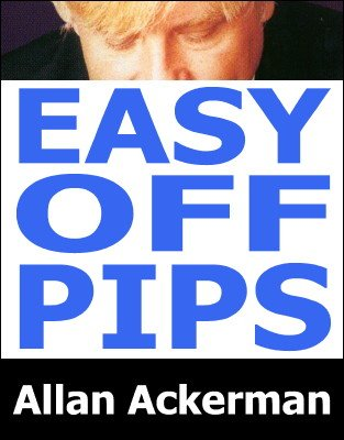 Easy Off Pips by Allan Ackerman