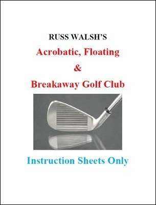 Acrobatic, Floating, Breakaway Golf Club by Russ Walsh