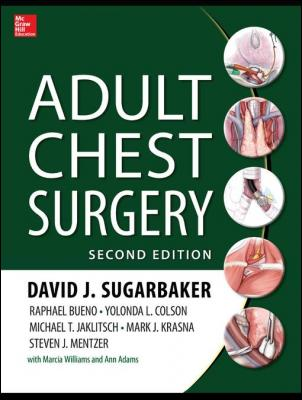Adult Chest Surgery, 2nd edition by David Sugarbaker & Raphael Bueno & Yolanda Colson