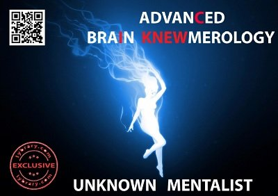 Advanced Brain Knewmerology by Unknown Mentalist