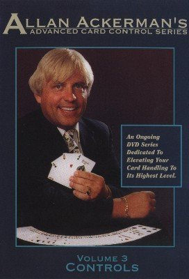 Advanced Card Control Volume 3: Controls by Allan Ackerman