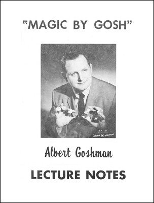 Albert Goshman Lecture Notes by Albert Goshman