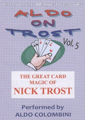 Aldo on Trost Volume 5 by Aldo Colombini