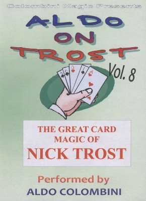 Aldo on Trost Volume 8 by Aldo Colombini
