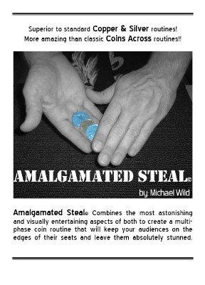 Amalgamated Steal by Michael Wild