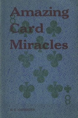 Amazing Card Miracles by M. S. Mahendra